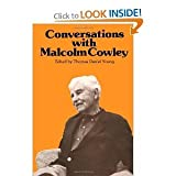 Conversations with Malcolm Cowley, , 0878052909