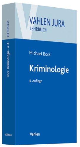 Kriminologie: Für Studium und Praxis (Vahlen Jura/Lehrbuch)