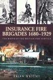 Birth of the Fire Service, Ernie Warmington and Brian Wright, 075244509X