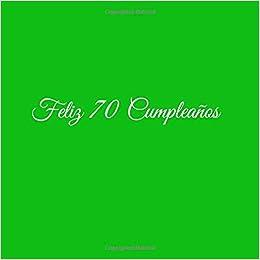 Amazon.com: Feliz 70 cumpleaños: Libro De Visitas 70 Años ...