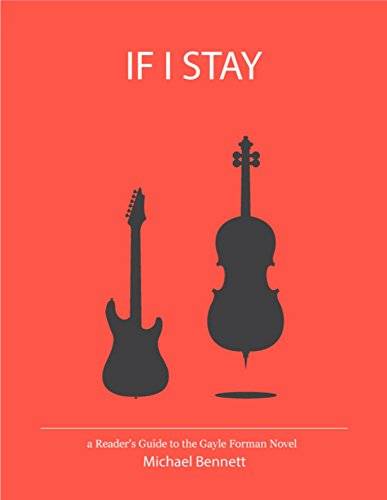 IF I STAY: a Reader's Guide to the Gayle Forman Novel (English Edition)
