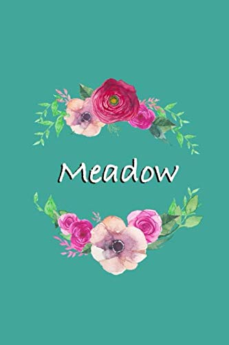 (Meadow: Personalized Journal | Custom Name Journal - Teal with Pink and Red Flowers - Journal for Girls - 6 x 9 Sized, 150 Pages - Personalized ... Gift for Teachers, Granddaughters and Friends)