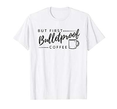 Bulletproof Coffee shirt, funny gift for keto diet followers from KetoBossGirl