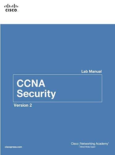 READ CCNA Security Lab Manual Version 2 (Lab Companion) [T.X.T]