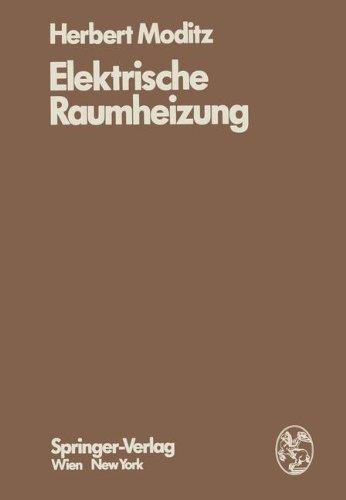 Elektrische Raumheizung: Energiewirtschaftliche und technische Grundlagen (German Edition)