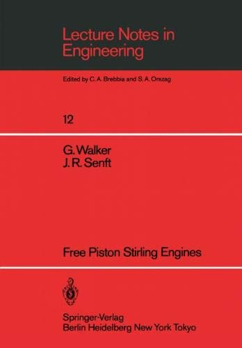 Free Piston Stirling Engines (Lecture Notes in Engineering)