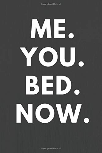 Now. Me You Bed