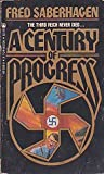 A Century of Progress, Fred Saberhagen, 0523485689