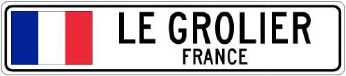 LE GROLIER, FRANCE - France Flag Aluminum City Sign