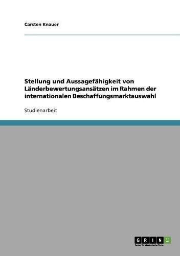 Stellung und Aussagefähigkeit von Länderbewertungsansätzen im Rahmen der internationalen Beschaffungsmarktauswahl