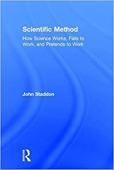 Book Scientific Method: How Science Works, Fails to Work, and Pretends to Work