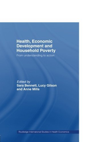 Health, Economic Development and Household Poverty: From Understanding to Action