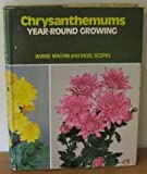 Chrysanthemums, Barrie Machin and Nigel Scopes, 0713708859