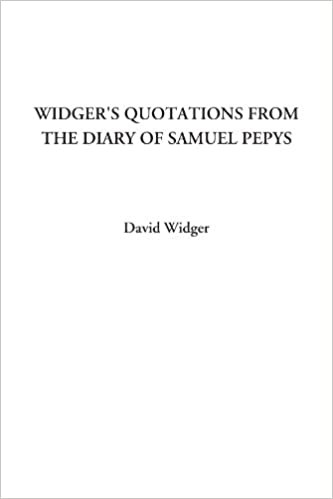 Book Widger's Quotations from The Diary of Samuel Pepys