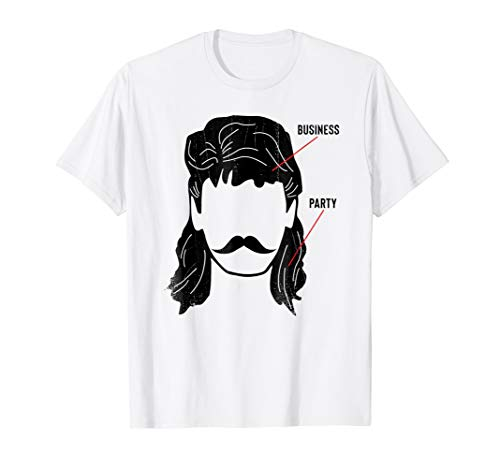 Business In The Front Party In The Back Mullet T Shirt