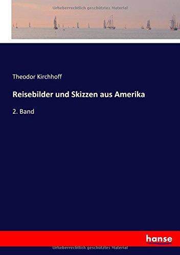 Download Reisebilder und Skizzen aus Amerika: 2. Band (German Edition) pdf epub