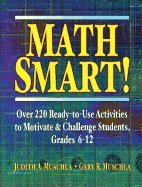 Download Math Smart! Over 220 Ready to Use Activities to Motivate & Challenge Students, Grades 6 12 [PB,2001] PDF
