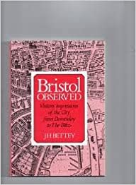 Bristol Observed: Visitors' Impressions of the City from Domesday to the Blitz