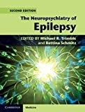 img - for The Neuropsychiatry of Epilepsy (Cambridge Medicine (Hardcover)) book / textbook / text book