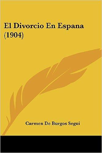 Resultado de imagen de libro el divorcio en España carmen de burgos