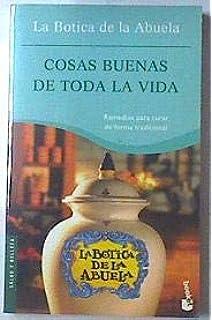 Cosas Buenas De Toda La Vida (Practicos) (Spanish Edition)