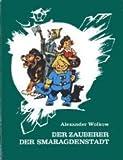 img - for Der Zauberer der Smaragdenstadt book / textbook / text book