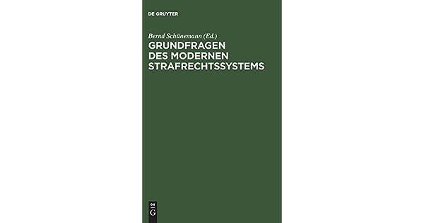 Grundfragen Des Modernen Strafrechtssystems   Livros Na Amazon Brasil   9783110098297