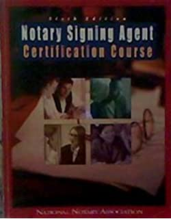 Notary Signing Agent Certification Course: The Most Complete