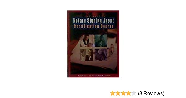Notary signing agent certification course no author 9781597670371 notary signing agent certification course no author 9781597670371 amazon books publicscrutiny Gallery