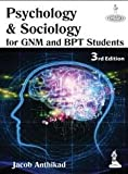 Psychology & Sociology For Gnm Ad Bpt Students