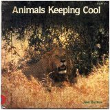 Animals Keeping Cool, Jane Burton, 0394822609
