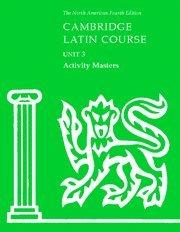Cambridge Latin Course Unit 3 Activity Masters (North American Cambridge Latin Course) -  North American Cambridge Classics Projec, 4th Edition