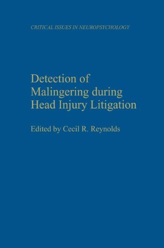 Detection of Malingering During Head Injury Litigation (Critical Issues in Neuropsychology)