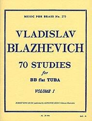 70 Studies for BB Flat Tuba, Vol. 1 (Music For Brass, No. 273) - Bb Tuba