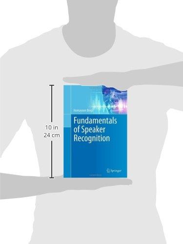 Fundamentals of Speaker Recognition by Beigi, Homayoon