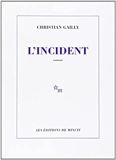L'incident, Gailly, Christian