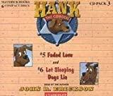5&6: Faded Love / Let Sleeping Dogs Lie (Hank the Cowdog)
