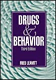 Drugs and Behavior, Leavitt, Fred, 0803947836