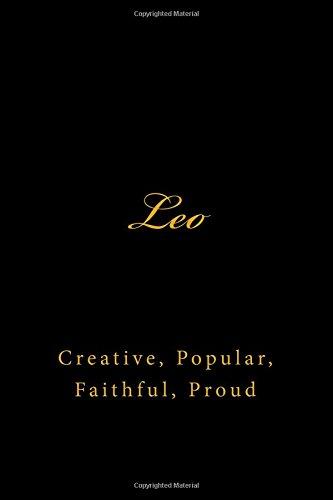 Leo  Creative  Popular  Faithful  Proud   A Zodiac Journal   Horoscope Journal