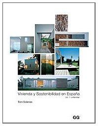 Descargar Libro Vivienda Y Sostenibilidad En España 1 - Unifamiliar Toni Solanas