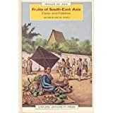 Fruits of South-East Asia, Piper, Jacqueline M., 0195889045