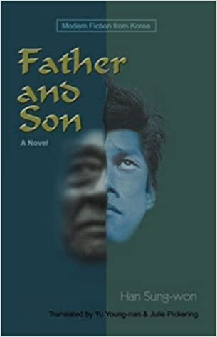 Book Father and Son: A Novel by Han Sung-won (2002-08-15)