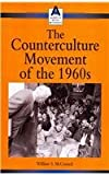 The Counterculture Movement of the 1960s 9780737718201