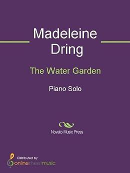 Amazoncom The Water Garden Piano eBook Madeleine
