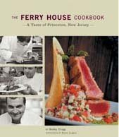The Ferry House Cookbook...a Taste of Princeton, New - Nj Princeton Stores