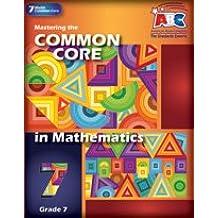 Mastering the Grade 7 Common Core in Mathematics