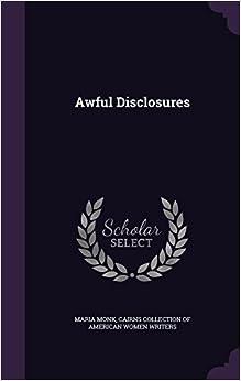 Book Awful Disclosures