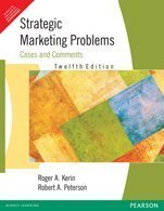 Strategic Marketing Problems: Cases and Comments 12th edition by Kerin (2010) Paperback