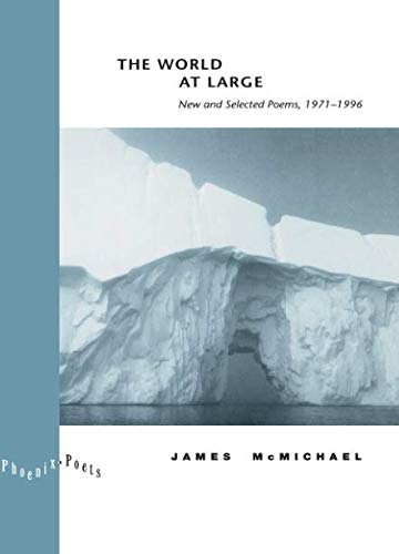 The World at Large: New and Selected Poems, 1971-1996...