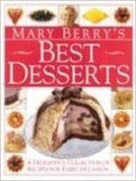 Mary berrys best desserts mary berry 9780751304855 amazon books mary berrys best desserts fandeluxe Images